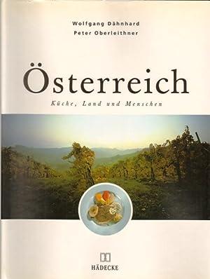 Österreich. Küche, Land und Menschen.: Dähnhard, Wolfgang und