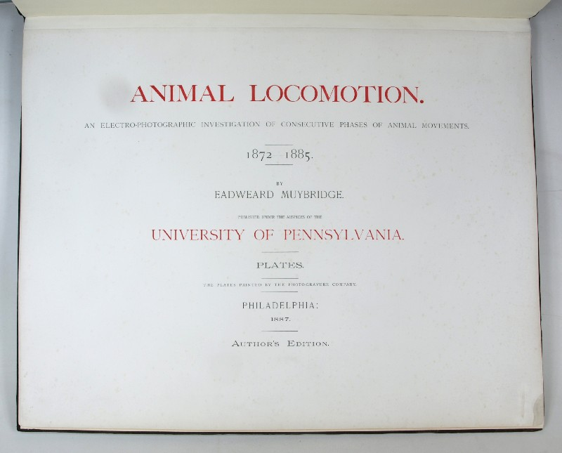 Animal Locomotion. An Electro-Photographic Investigation of Consecutive: Muybridge, Eadward.