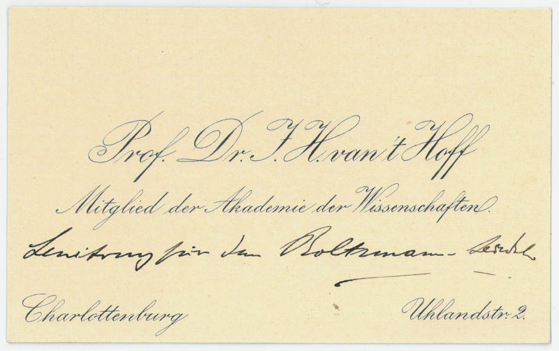 Autograph calling card. Hoff, Jacobus Hendricus van't, Dutch physical and organic chemist and the first winner of the Nobel Prize in Chemistry (1852-
