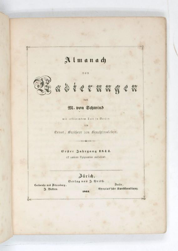 Almanach von Radierungen [.] mit erklärendem Text: Schwind, M[oritz] von.