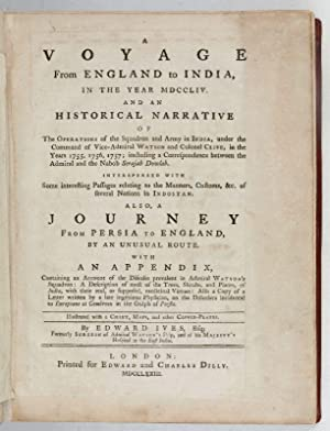 A Voyage from England to India, in the Year MDCCLIV, and an Historical Narrative or the Operations ...