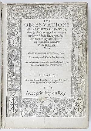 Les observations de plusieurs singularitez et choses: Belon, Pierre.