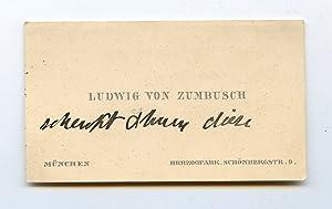 Visitkarte mit mehreren eigenh. Zeilen verso.: Zumbusch, Ludwig Ritter