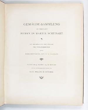 Gemälde-Sammlung des verewigten Herrn Dr. Martin Schubart.: Schubart, Martin].
