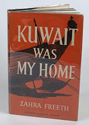 Kuwait was my Home.: Freeth, Zahra.