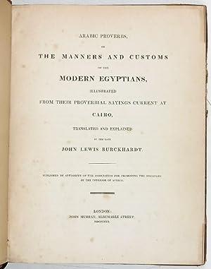 Arabic Proverbs, or the Manners and Customs: Burckhardt, Johann Ludwig