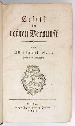 Critik der reinen Vernunft.: Kant, Immanuel.