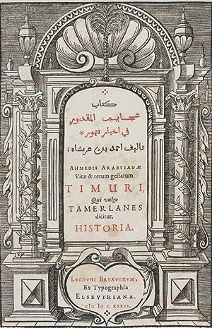 Kitab 'Aja'ib al-maqdur fi aghbar Timur] Vitae: Ahmad ibn Muhammad