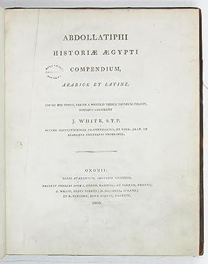 Abdollatiphi Historiae aegypti compendium, arabice et latine.: Abd al-Latif al-Baghdadi,