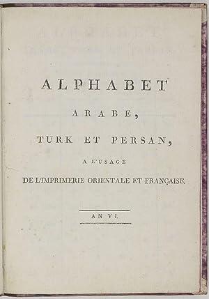 Alphabet arabe, turk et persan, à l'usage: Marcel, [Jean Joseph].