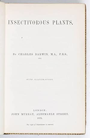 Insectivorous Plants.: Darwin, Charles.