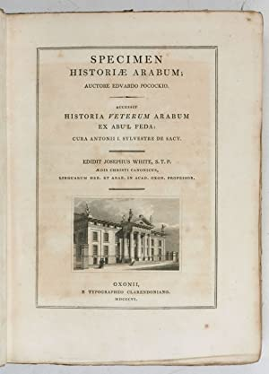 Specimen historiae Arabum [.]. Accessit historia veterum: Pococke, Edward.