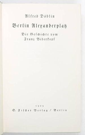 Berlin Alexanderplatz. Die Geschichte vom Franz Biberkopf.: Döblin, Alfred.