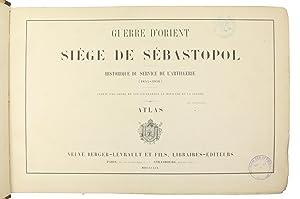 Guerre d'Orient. Siège de Sébastopol. Historique du: Auger, Charles].