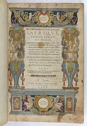 Historiale description de l'Afrique, tierce partie du: Leo Africanus, Johannes