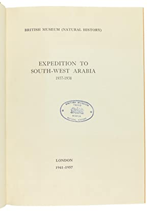 Expedition to South-West Arabia 1937-1938. British Museum: Scott, Hugh et
