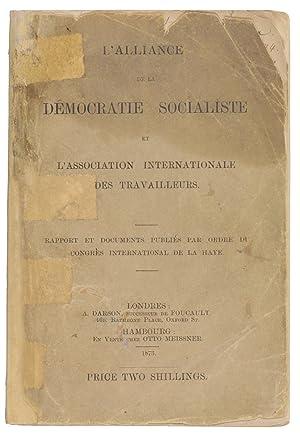 L'alliance de la démocratie socialiste et l'Association: Marx, Karl /