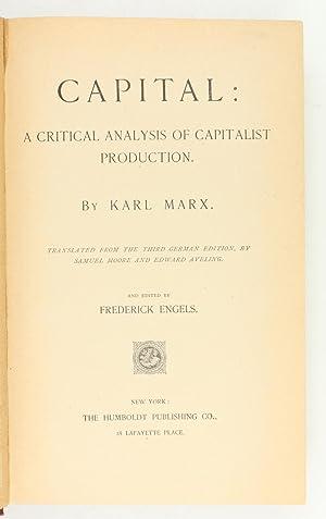 Capital: Critical Analysis of Capitalist Production. Translated: Marx, Karl.