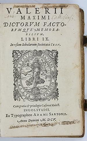 Dictorum factorumque memorabilium libri IX.: Valerius Maximus.