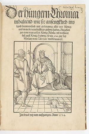 Der Hungern Chronica inhaltend wie sie anfengklich: Thuroczy, Janos].