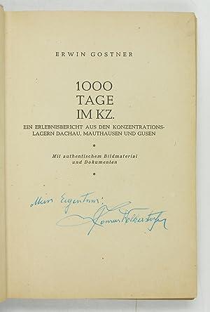 1000 Tage im KZ. Ein Erlebnisbericht aus: Gostner, Erwin.