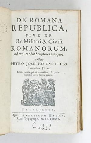 De romana republica, sive de re militari: Cantel, Pierre Joseph,