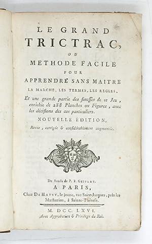 Le grand Trictrac, ou methode facile pour: Soumille de Villeneuve-les-Avignon,