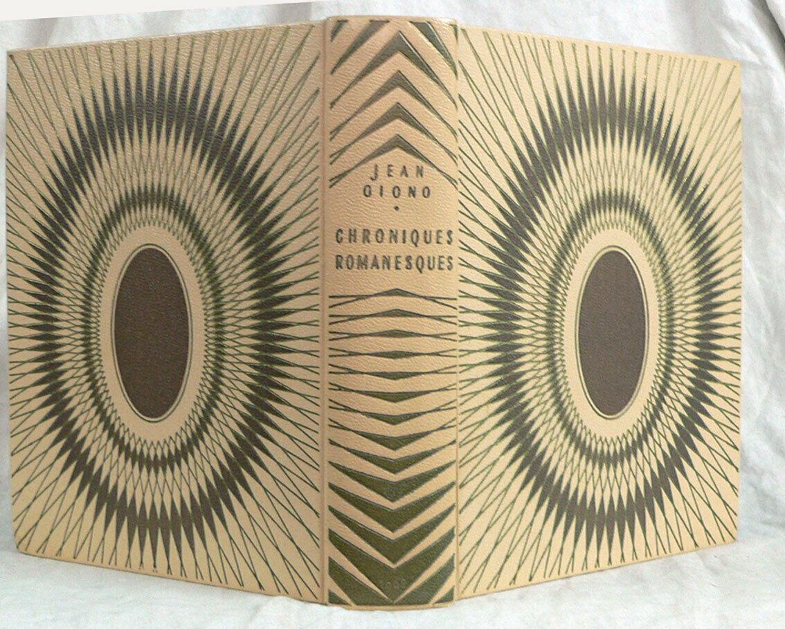 Chroniques Romanesques. GIONO : Fine Hardcover