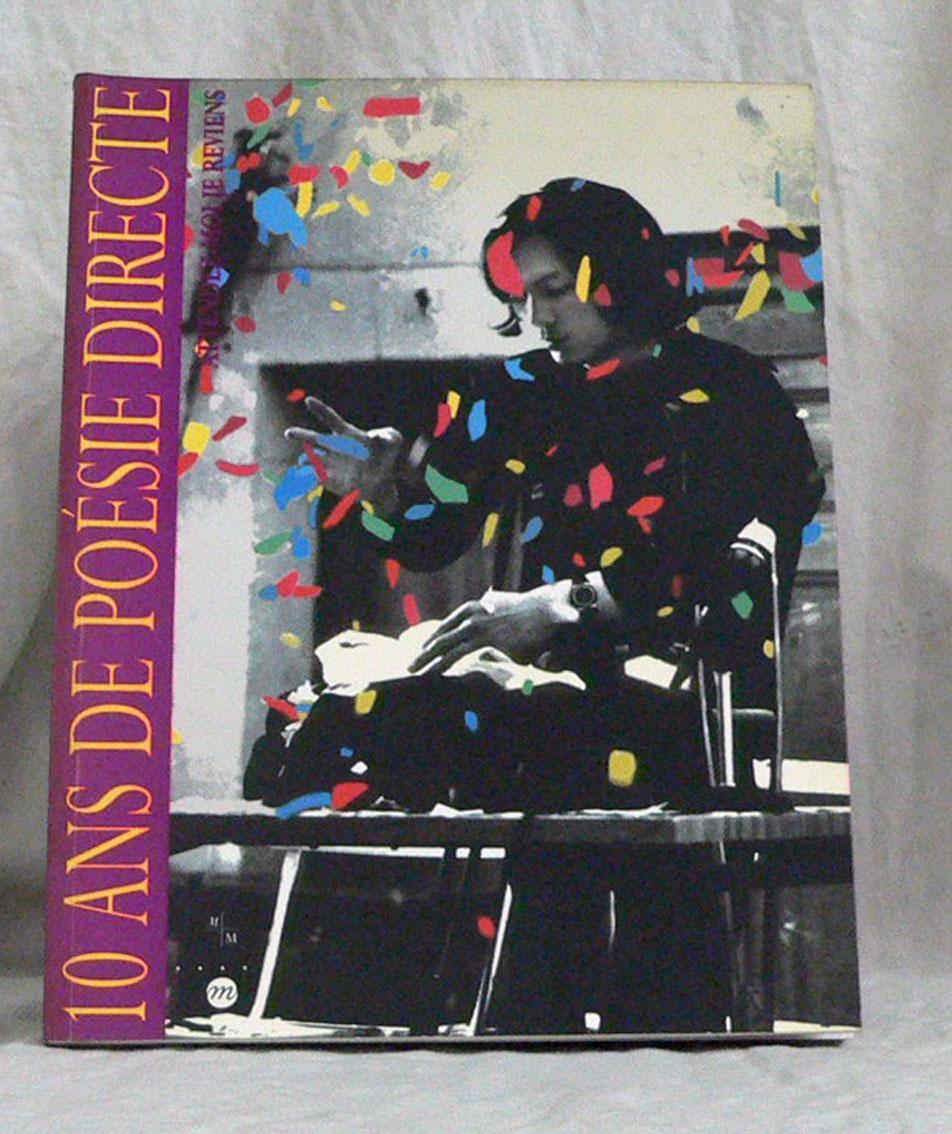 10 Ans De Poésie Directe 1984 1993