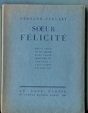 Soeur Félicité.: ALIX (Yves)] FLEURET (Fernand) :