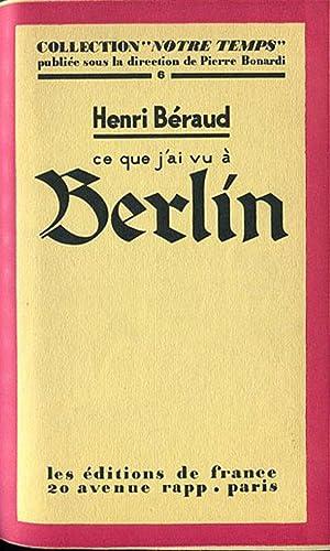 Ce que j'ai Vu à Berlin.: BERAUD (Henri) :