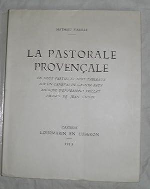 La Pastorale Provençale.: CHIEZE (Jean)] VARILLE (Mathieu) :