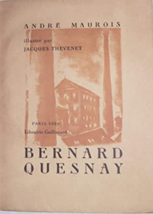 Bernard Quesnay.: THEVENET (Jacques)] MAUROIS (André) :