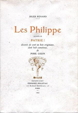 Les Philippe Precedés de Patrie.: COLIN (Paul)] RENARD (Jules) :
