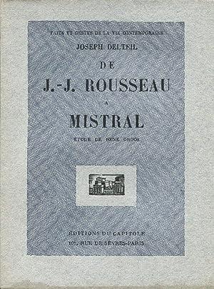 De Rousseau à Mistral.: DELTEIL (Joeseph) :