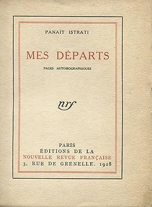 Mes Départs - Pages Autobiographiques.: ISTRATI (Panait) :