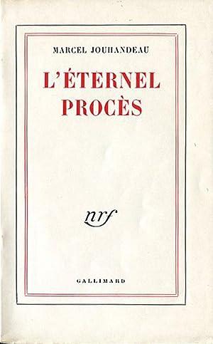 L'Eternel Procés.: JOUHANDEAU (Marcel) :