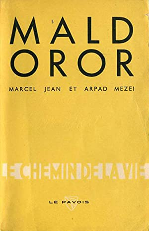 Maldoror. Essai sur Lautréamont et son Oeuvre suivi de Notes et Pièces Justificatives...