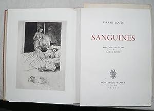 Sanguines.: LOBEL RICHE] LOUYS (Pierre) :