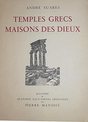 Temples Grecs Maisons des Dieux.: MATOSSY (Pierre)] SUARES (André) :