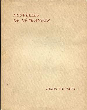 Nouvelles de l'Etranger.: MICHAUX (Henri) :