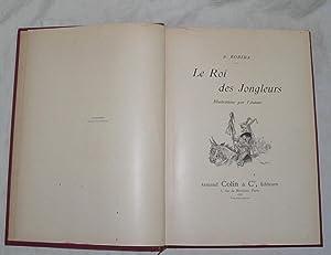 Le Roi des Jongleurs.: ROBIDA (Albert)] :