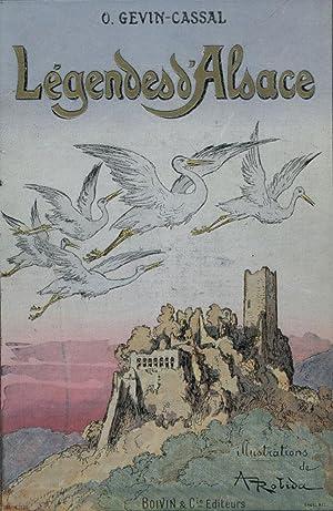 Légendes d'Alsace.: ROBIDA (Albert)] GEVIN-CASSAL (O.) :
