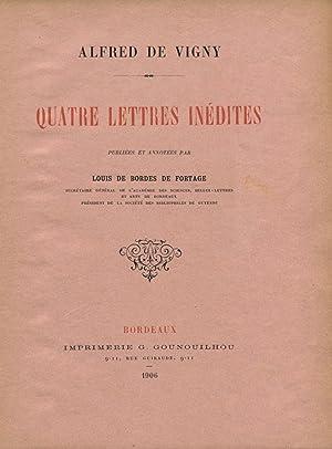 Quatre Lettres Inédites.: VIGNY (Alfred de) :