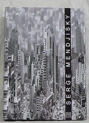 Serge Mendjisky, 3000 Semaines de Création 1948-2006.: MENDJISKY (Serge)]