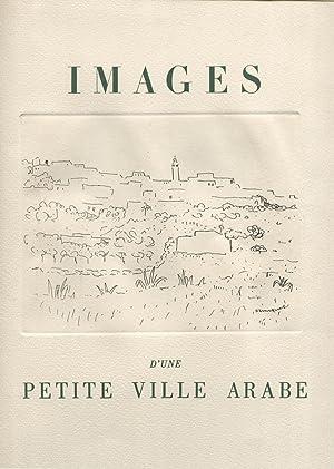 Images d'une Petite Ville Arabe.: MARQUET (Albert)] MARTY