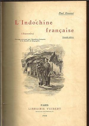 L'Indochine Française (souvenirs): DOUMER PAUL