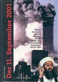 Der 11. September 2001. Osama bin Laden: Ruiter, Robin de: