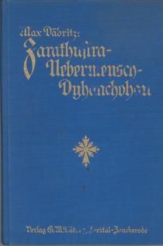 Zarathustra- Übermensch- Dyhanchohan.: Däbritz, Max: