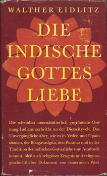 Die Indische Gottes Liebe.: Eidlitz, Walther: